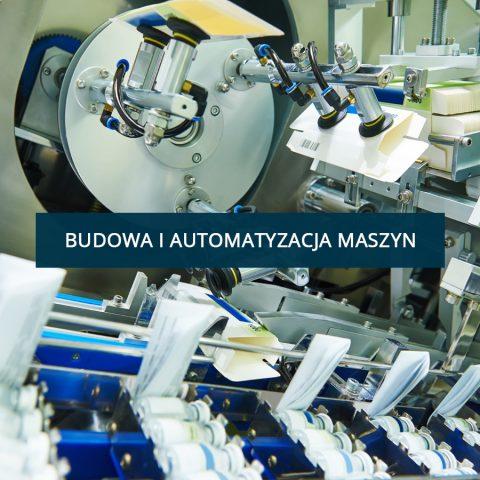 Budowa i Automatyzacja Maszyn